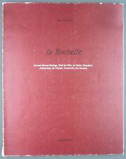 COUTANT - LA ROCHELLE - 1972 CAHIER 2 - LA VILLE APRES LE SIEGE DE 1628