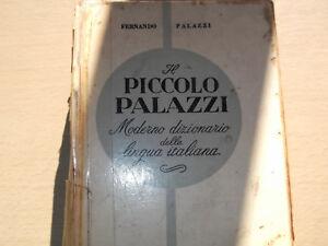 Il Piccolo Palazzi; Moderno dizionario della lingua italiana.