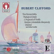 Hubert Clifford: The Cowes Suite, A Pageant of Youth, Voyage at Dusk, Hunted etc