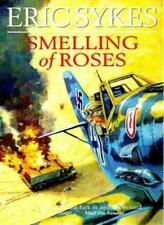Smelling Of Roses,Eric Sykes- 9780753502808