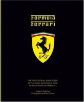 Formula Ferrari: The First Offical Inside Story of the Most Successful Team in