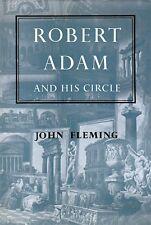 Robert Adam and his circle - John Fleming