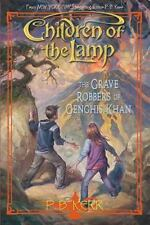 Children of the Lamp #7: The Grave Robbers of Genghis Khan by Kerr, P.B., Kerr,