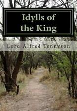 Idylls of the King by Lord Alfred Tennyson (2012, Paperback)