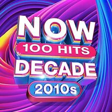Now 100 Hits The Decade 2010s by Various Artists