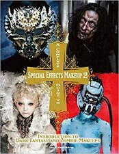 A Complete Guide to Special Effects Makeup - Volume 2 (Tokyo Sfx Mak... New Book