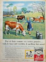 PUBLICITÉ DE PRESSE 1960 GLORIA LAIT CONCENTRÉ NON SUCRÉ NON ÉCRÉMÉ - VACHE
