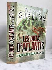 David Gibbins Les dieux d'Atlantis La suite du best-seller Atlantis 2012