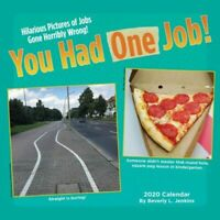 You Had One Job 2020 Square Wall Calendar 30 x 30cm by Andrew McMeel