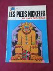 BD Les PIEDS NICKELES Au Pays des INCAS n° 43 1979