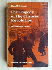 THE TRAGEDY OF THE CHINESE REVOLUTION Harold R. Isaacs 2ND REVISED EDITION PB