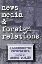 NEWS MEDIA AND FOREIGN RELATIONS - NEW PAPERBACK BOOK