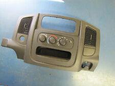 03 DODGE RAM 2500 PICKUP DASH BEZEL - CLIMATE CONTROL - CUBBY