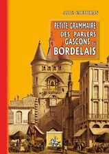 Petite Grammaire des parlers gascons du Bordelais - Abbé Caudéran