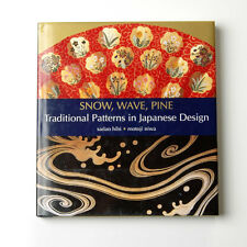 Snow, Wave, Pine : Traditional Patterns in Japanese Design by Sadao Hibi 2001