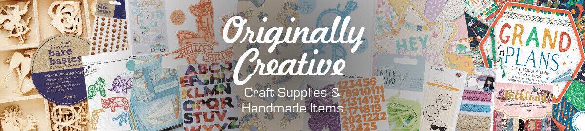 Originally Creative Craft Supplies