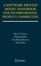A Software Process Model Handbook for Incorporating People's Capabilities by...