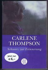"""Carlene Thompson: """"Schwarz zur Erinnerung"""", Taschenbuch, 2004, Krimi"""