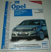 Reparaturanleitung Opel Astra H 1,4 / 1,6 / 1,8 / 2,0 Twinsport / Ecotec / Turbo