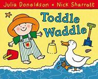 UsedVeryGood, Toddle Waddle, Donaldson, Julia, Paperback