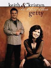 Keith & Kristyn Getty - In Christ Alone, Getty, Keith & Kristyn, Good Book