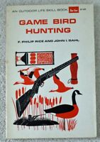 Game Bird Hunting Philip Rice John Dahl Softcover 1971 2nd Ed. Outdoor Life