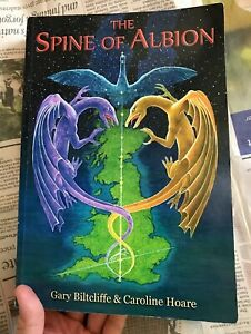 The Spine Of Albion- Signed by Both Authors, Biltcliffe & Hoare- Earth Energies