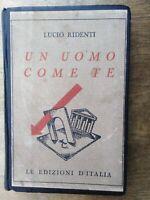 Lucio Ridenti Vinicio Paladini Ub uomo come te autografi Edizioni d'Italia 1932