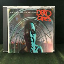 FUTURE SOUND OF LONDON DEAD CITIES 1996 CD HUMANOID
