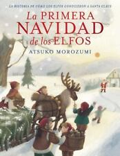 La primera Navidad de los elfos (Spanish Edition)-ExLibrary