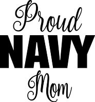 PROUD NAVY MOM Vinyl Sticker - USN United States Military - Die Cut Decal