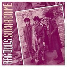 RAG DOLLS (FEAT. DAVE KUSWORTH) - SUCH A CRIME   CD NEU