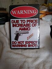 """8""""×12"""" WARNING DUE TO PRICE INCREASE OF AMMO DO NOT EXPECT WARNING SHOT STEEL..."""