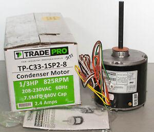 TradePro TP-C33-1SP2-8 Universal HVAC Condenser Motor 1/3 HP 825 RPM 230V 2.4A