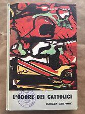 L'ODORE DEI CATTOLICI - Dante Troisi - Canesi - 1963 prima edizione