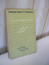 Luther Pfahler Eisenhart : Continuous groups of transformations 1961