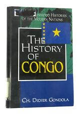 History of Congo Greenwood Histories of the Modern Nations Ch. Didier Gondola