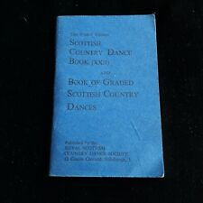 RSCDS THE SCOTTISH COUNTRY DANCE (XX11) & Graded Dances