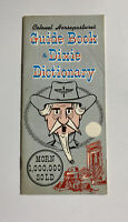 Colonel Horsepastures Guide Book and Dixie Dictionary Confederate Air Corps 1968