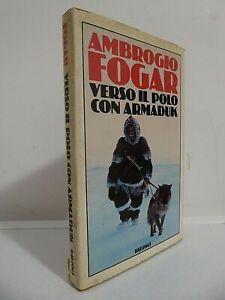 Ricercata prima edizione di Ambrogio Fogar con sua dedica autografa_Interessante
