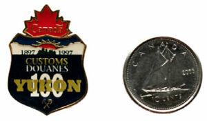 Canada Customs 100th Anniversary Yukon pin Police