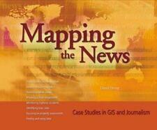 Mapping the News: Case Studies in GIS and Journalism, Herzog, David, New Book