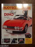 RUOTECLASSICHE n. 247 Luglio 2009 - Fiat Dino Spider,Collezione ideale Bugatti,