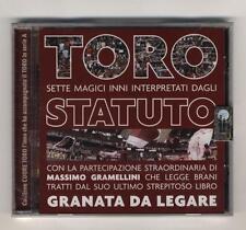 Cd STATUTO Gli inni del Toro Sette magici Inni Torino calcio  NUOVO Gramellini