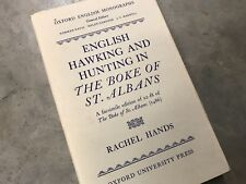 English Hawking Hunting In The Boke of St. Albans Rachel Hands Oxford Monograph