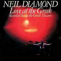 Testo Canzone Neil Diamond - Love At The Greek Nuovo CD