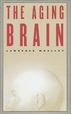 The Aging Brain (Maps of the Mind)-ExLibrary