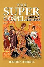 The Super Gospel by Robert Ferrell (2011, Paperback)