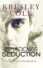Shadow's Seduction by Kresley Cole (2017, Paperback)