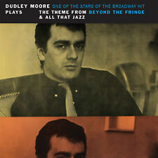 Dudley Moore - Plays The Theme From Beyond The Fringe & All That Jazz CD